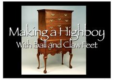 Highboy with Ball and Claw Feet made of Solid Walnut
