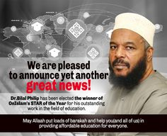 Congratulation to Dr. Bilal Philips on his award as one of the 'Onislam Stars of the Year for his outstanding work in the field of education. May Allah put loads of barakah and help you (and all of us) in providing affordable education for everyone. Islamic Online University, For Everyone, Role Models, Allah, Announcement, Ads, Education, Templates, Onderwijs