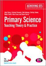 John Sharp et al. Primary Science: Teaching Theory and Practice (Achieving QTS Series). Primary Science, Teaching Science, John Sharp, National Curriculum, Class Management, Secondary School, Science Lessons, New Books, Education