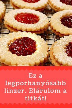 Ez a legporhanyósabb, legomlósabb linzer titka! Hungarian Desserts, Hungarian Recipes, Good Foods To Eat, Food To Make, Smoothie Fruit, Cookie Recipes, Dessert Recipes, Delicious Desserts, Yummy Food