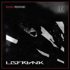 Lisfrank - Mask Rewind (CD) at Discogs
