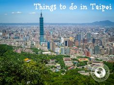 Looking for things to do in Taipei, Taiwan? Check out these insider travel tips for places to stay, eat, shop and explore!