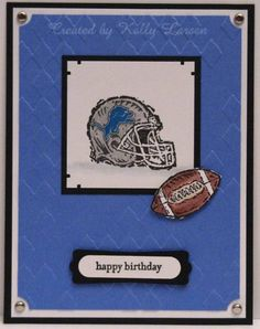 Detroit Lions Birthday by stamping_KML - Cards and Paper Crafts at Splitcoaststampers