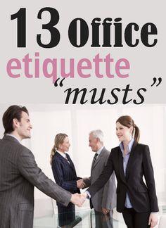 13 Office etiquette musts | Financegirl