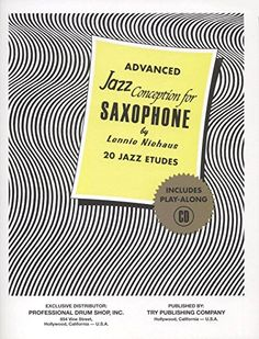 b6cead5b36a045 TRY1060 - Advanced Jazz Conception for Saxophone - 20 Jazz Etudes Book CD   Lennie