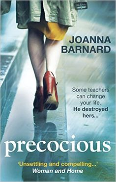 Precocious: Amazon.co.uk: Joanna Barnard: 9781785030307: Books