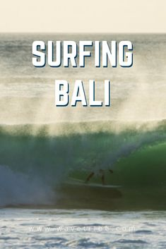 Surfing Bali Sick and tired of surfing in a wetsuit? Want some warm water with world class waves and consistent tropical temperatures? Read our guide and plan your trip. Surf Trip, Surf Travel, Best Surfing Spots, Surfing Quotes, Big Waves, Plan Your Trip, Southeast Asia, Attraction, Things To Think About