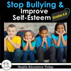 Bullying and How to Improve Self-Esteem 11-Lesson Bundle: For 4th-8th Graders