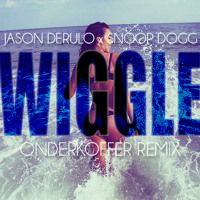 Jason Derulo ft. Snoop Dogg - Wiggle (Onderkoffer Remix) by Onderkoffer on SoundCloud