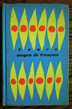 Cours Moyen de Francais - French language textbook,