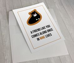 A friend like you comes along once in nine lives, Friendship Card, Cat Gifts, Cat Lover Gift, Cat Card, Animal Lover Gift, Cat Greeting Card