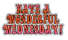 Have a Wonderful Wednesday Happy Wednesday Pictures, Happy Wednesday Quotes, Good Morning Wednesday, Wednesday Humor, Wonderful Wednesday, Wednesday Wisdom, Short Friendship Quotes, Real Life Quotes, Wise Quotes