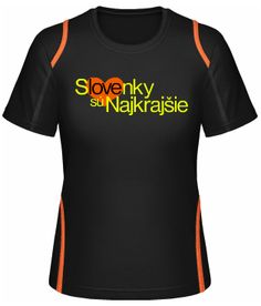 Šport - slovenky sú najkrajšie #design #shirtinatorsdesign #shirtinator