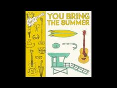 "Written by Andy Partridge of XTC, ""You Bring The Summer"" is from the new Monkees album GOOD TIMES!"