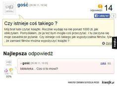 Genialne odpowiedzi na głupie pytania internautów