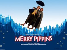 Merry Pippins.  I don't know why but I find this terribly funny...