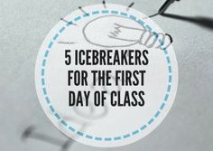 5 Icebreakers for the first day of class