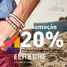 Tem promoção na @elaborecs. Todos os produtos Dogma Store com 20% de desconto. Promoção válida somente para a loja @elaborecs em Fortaleza e até 30/09/2016. #elaborecs #elabore #vempraelabore #pulseiras #promoção #fortalezace