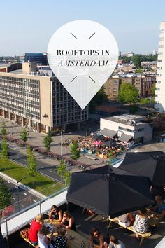 """Plans for this weekend? Go to a rooftop bar with friends! Check our list of the best rooftops of Amsterdam here: http://www.yourlittleblackbook.me/beste-rooftops-amsterdam/. Planning a trip to Amsterdam? Check http://www.yourlittleblackbook.me/ & download """"The Amsterdam City Guide app"""" for Android & iOs with over 550 hotspots: https://itunes.apple.com/us/app/amsterdam-cityguide-yourlbb/id1066913884?mt=8 or https://play.google.com/store/apps/details?id=com.app.r3914JB"""