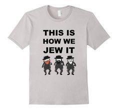 Funny Jewish Shirt   Hanukkah Shirt   Hebrew Shirt #jewish #jew #hebrew #hanukkah #rabbi Israel #orthodox