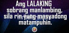 Minsan kung sino pa yung lalaking sobra kung maglambing at mangulit e sila pa pala yung sobrang sensitive at matampuhin. Isn't it cute when guys are sulking? We are all got used to that girls are always the sensitive one when it comes to relationship. When guys' sulk, it's actually kinda cute.. Love Quotes For Him, New Quotes, Tagalog Love Quotes, Hugot, Relationship Quotes, Things To Come, Guys, Sayings, Lyrics