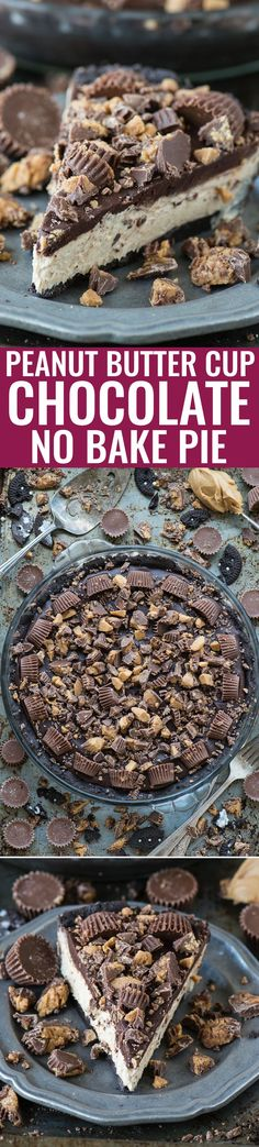 The BEST no bake peanut butter cup chocolate pie! Oreo crust, creamy peanut butter filling, chocolate ganache all LOADED with peanut butter cups!