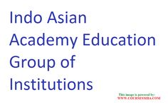 mba placements india 2009 - Find the INDO ASIAN ACADEMY EDUCATION GROUP OF INSTITUTIONS placements in 2009,MBA courses,admission details @ http://www.coursesmba.com/