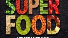 Die besten Superfoods vor unserer Haustür Spirulina Alge, Superfoods, Superfood Recipes, Chef Recipes, Food Items, Super Foods