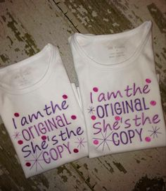 I am the ORIGINAL She is the COPY Twin embroidered Shirts