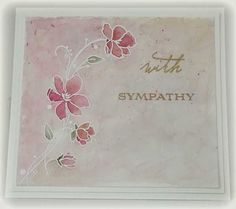 sympathy - Homemade Cards, Rubber Stamp Art, & Paper Crafts - Splitcoaststampers.com