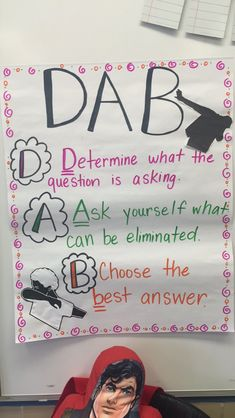 During testing season, Dab will help us answer multiple choice questions!