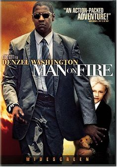 Man on Fire: Denzel Washington, Christopher Walken, Dakota Fanning, Marc Anthony, Radha Mitchell, Giancarlo Giannini, Rachel Ticotin, Jesús Ochoa, Mickey Rourke