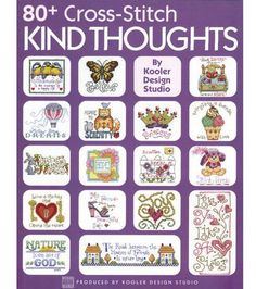 LEISURE ARTS-80+ clever, little, thought provoking cross stitch designs. Each has a kind saying that is the ideal sentiment for someone you know who would appreciate a gift made by you just for them.