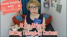 At The Airport: Getting Through US Customs