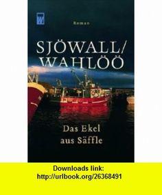 Das Ekel aus S�ffle (9783499266034) Per Wahl�� , ISBN-10: 3499266032  , ISBN-13: 978-3499266034 ,  , tutorials , pdf , ebook , torrent , downloads , rapidshare , filesonic , hotfile , megaupload , fileserve