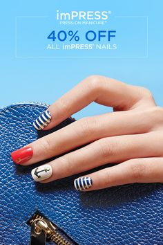 Ready to Use, Press & Go. Stays Put. Stays Perfect. No Glue. No Damage. Hassle-free Removal. 40% OFF ALL imPRESS NAILS Use Coupon Code: PATRIOTIC Every Mood. Every Moment