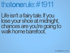 Life isn't a fairy tale...