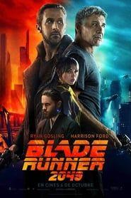 Mira La Pelicula Blade Runner 2049 2017 Pelisplus Hd Completa Transmision De Peliculas En Vivo Gratis Ver Peliculas Completas Blade Runner Peliculas Completas