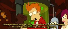 Sad fact: Seymour was three in the year 2000 when Fry got...