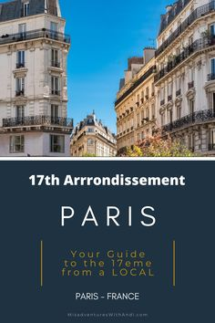 Paris Profiles – 17th (Batignolles) Arrondissement. Your local guide to Paris's 17th (Batignolles) Arrondissement. What to do in Paris France in the 17eme. What to do in Paris in the 17th Arrondissement. Restaurants, hotels, activities, and shops in the 17th arrondissement of Paris. #paris #france #paris17eme #batignolles #17arrondissement Paris Travel Guide, Europe Travel Tips, European Travel, Travel Guides, Travel Destinations, Beautiful Places To Visit, Cool Places To Visit, Places To Travel, Easy Dinner Recipes