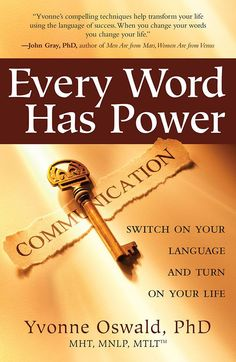 Buy Every Word Has Power by Yvonne Oswald at Mighty Ape NZ. Words have power. The very words we say and think not only describe our world but actually create it. They have a profound impact on our lives; Men Are From Mars, Switch Words, Magic Words, Beyond Words, Book Signing, Powerful Words, Reading Online, Self Help, Books To Read
