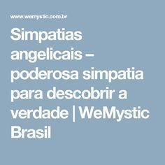 Simpatias angelicais – poderosa simpatia para descobrir a verdade | WeMystic Brasil