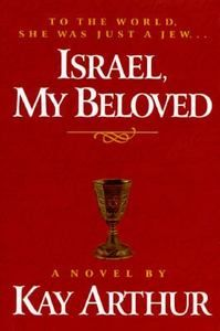 Israel My Beloved by Kay Arther Hardcover: One of the Best books you will ever read!