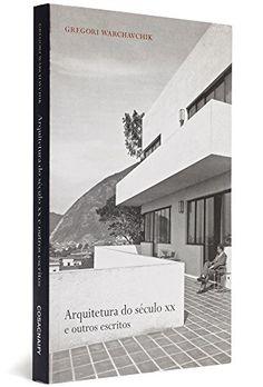 Arquitetura Do Século XX - Fontes Da Arquitetura por Gregori Warchavchik http://www.amazon.com.br/dp/8575035207/ref=cm_sw_r_pi_dp_yL20wb1EAMHRH