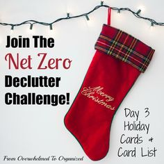 Got clutter? Join the #NetZeroClutter challenge! You can declutter anything you'd like that will simplify your holiday!  Today I'm sharing tips to help you declutter your holiday cards (those you buy to send out and those you have received). Day 3 - Christmas cards {Net Zero Decluttering Challenge} | From Overwhelmed To Organized