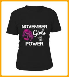 November Girls Have The Power - Geburtstag shirts (*Partner-Link)