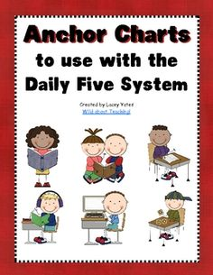 $2.00-Anchor charts to go with the Daily Five system.