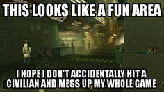 I like the Deus Ex series but this happens just too much ruining the fun
