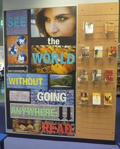 See the world without going anywhere - READ. Library display.