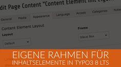 Eigene Rahmen für Inhaltselemente in TYPO3 8 LTS